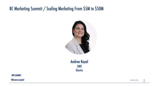 BC Marketing Summit 2020: Scaling Marketing from $5M to $50M