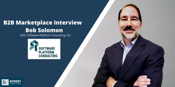 Investing in B2B Marketplaces: Bob Solomon (SPCI)