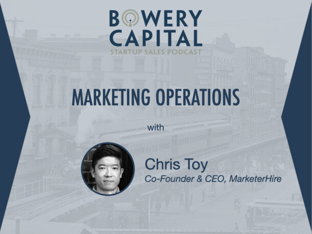 BC Startup Sales Podcast - Marketing Operations with Chris Toy (MarketerHire)