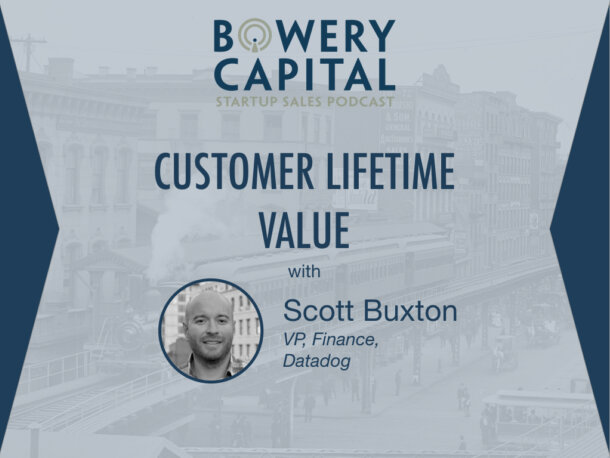 BC Startup Sales Podcast – Mastering Customer Lifetime Value with Scott Buxton (Datadog)