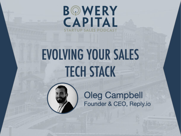 BC Startup Sales Podcast - Evolving Your Sales Tech Stack with Oleg Campbell (Reply.io)