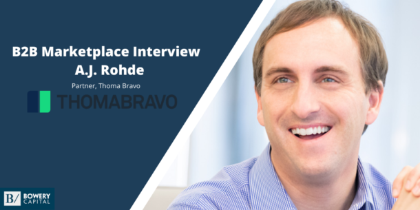 Investing In B2B Marketplaces: A.J. Rohde (Thoma Bravo)