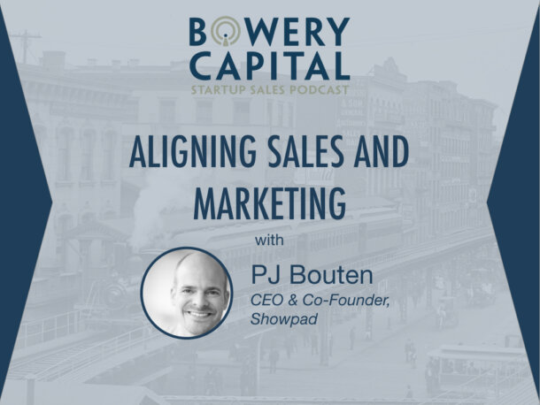 BC Startup Sales Podcast – Aligning Sales and Marketing with PJ Bouten (Showpad)