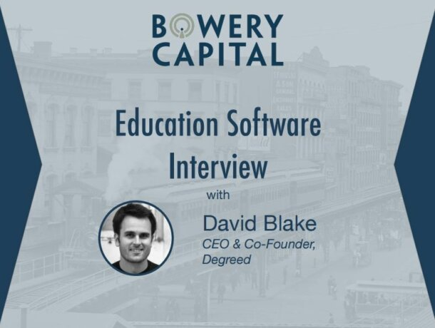 Education Software Deep Dive – Education Software Interview With Degreed's David Blake