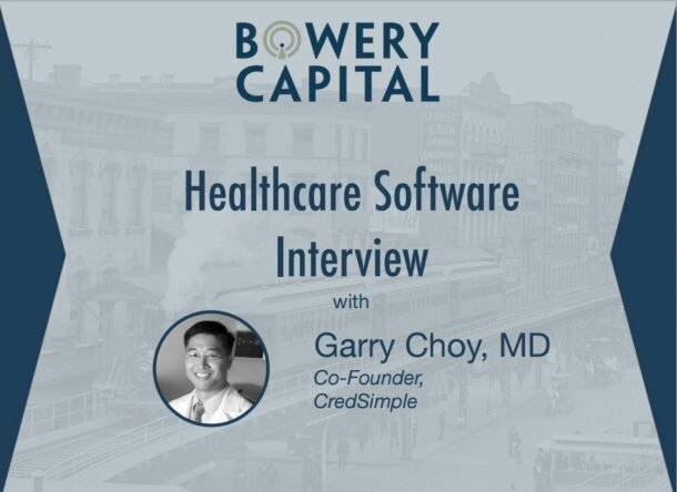 Healthcare Software Deep Dive – Healthcare Software Interview With Garry Choy MD