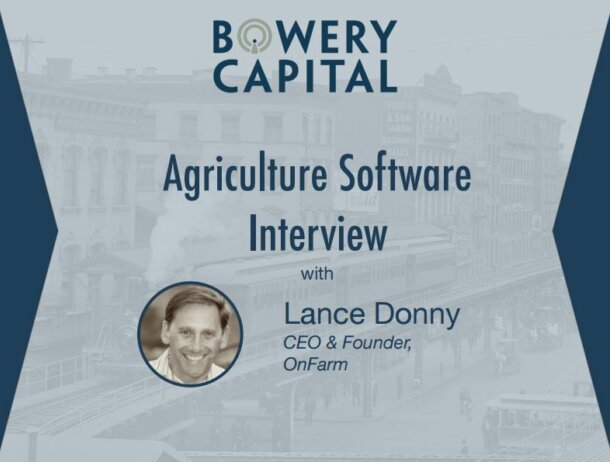 Agriculture Software Deep Dive – Agriculture Software Interview With Lance Donny