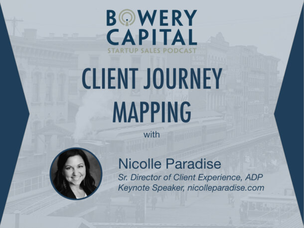 BC Startup Sales Podcast – Client Journey Mapping with Nicolle Paradise (ADP)