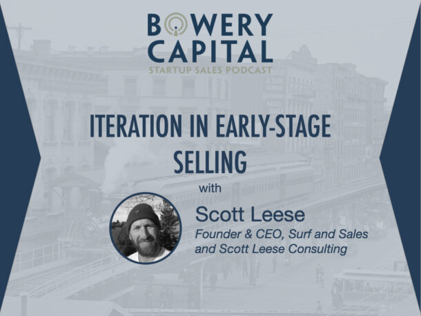 BC Startup Sales Podcast – Iteration in Early-Stage Selling with Scott Leese (Surf and Sales)