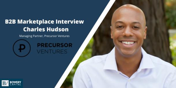 Investing in B2B Marketplaces: Charles Hudson (Precursor Ventures)