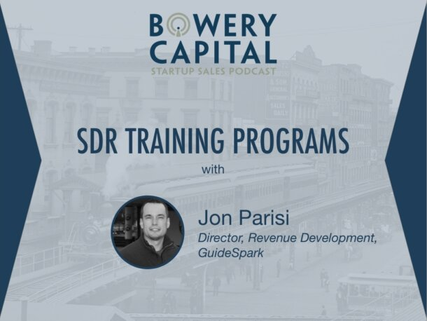 BC Startup Sales Podcast – SDR Training Programs with Jon Parisi (GuideSpark)