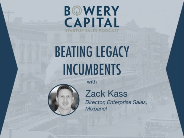 BC Startup Sales Podcast – Beating Legacy Incumbents with Zack Kass (Mixpanel)