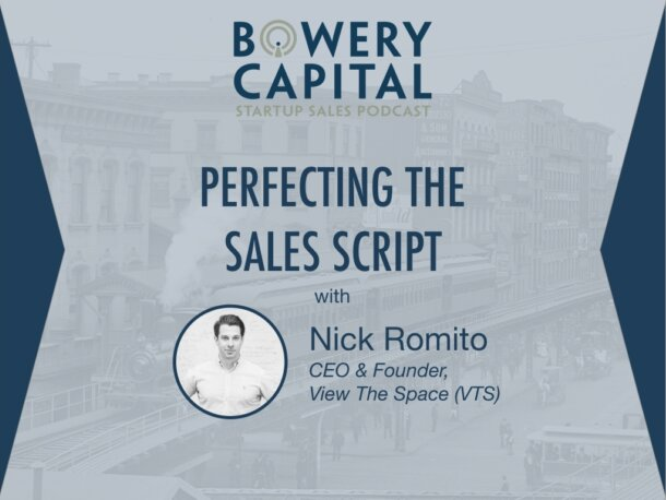 BC Startup Sales Podcast – Perfecting the Sales Script with Nick Romito (VTS)